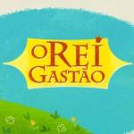 O Rei Gastão – Animação vencedora do Anima Mundi 2012 – Prêmio Carlos Saldanha